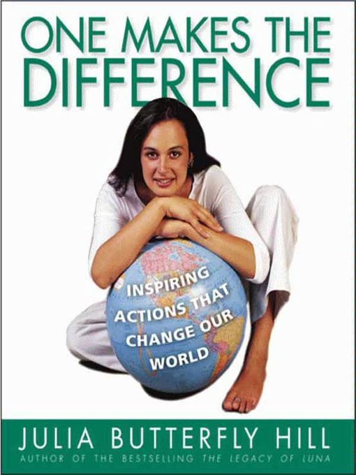Title details for One Makes the Difference by Julia Hill - Available