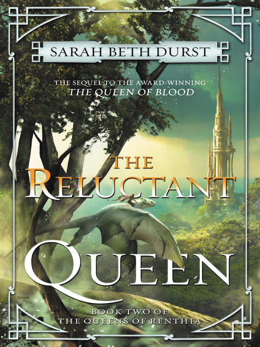Title details for The Reluctant Queen by Sarah Beth Durst - Wait list