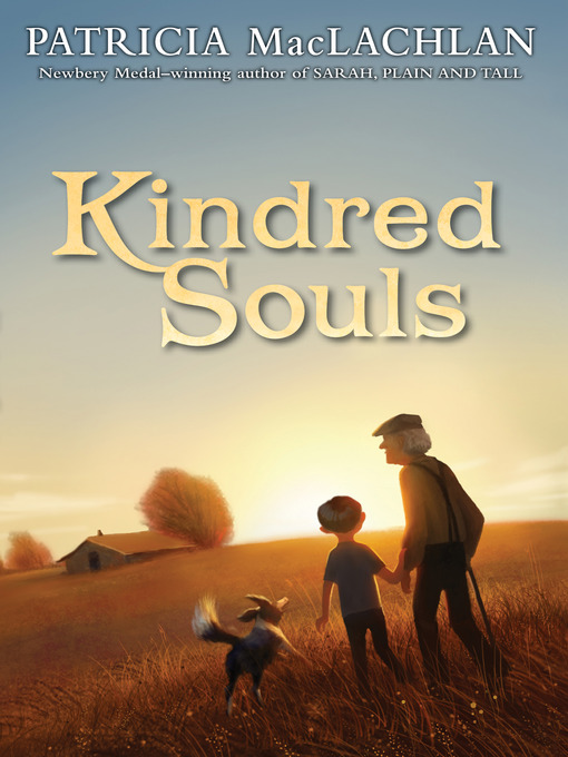Title details for Kindred Souls by Patricia MacLachlan - Available