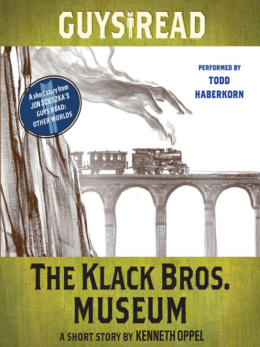 Title details for The Klack Bros. Museum by Kenneth Oppel - Available