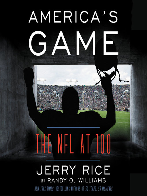 Title details for America's Game by Jerry Rice - Available