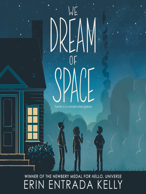 Title details for We Dream of Space by Erin Entrada Kelly - Available