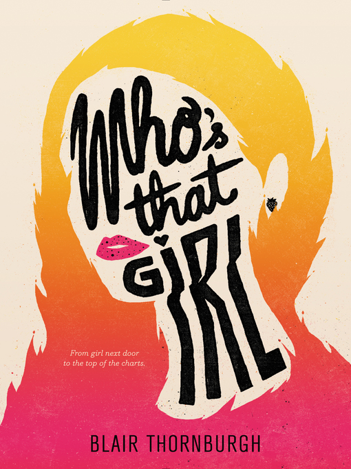 Title details for Who's That Girl by Blair Thornburgh - Wait list