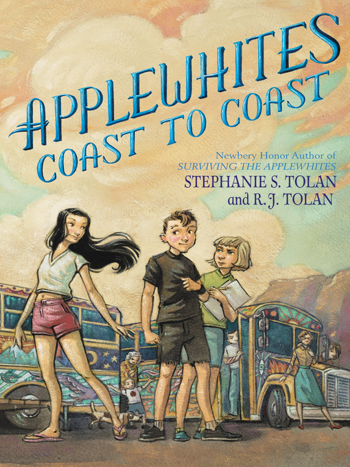 Title details for Applewhites Coast to Coast by Stephanie S. Tolan - Available
