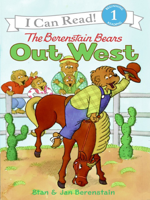Title details for The Berenstain Bears Out West by Jan Berenstain - Available