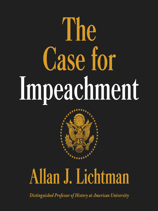Title details for The Case for Impeachment by Allan J. Lichtman - Available