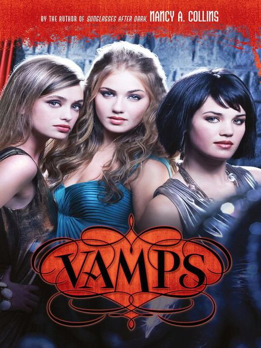 Title details for Vamps by Nancy A. Collins - Available
