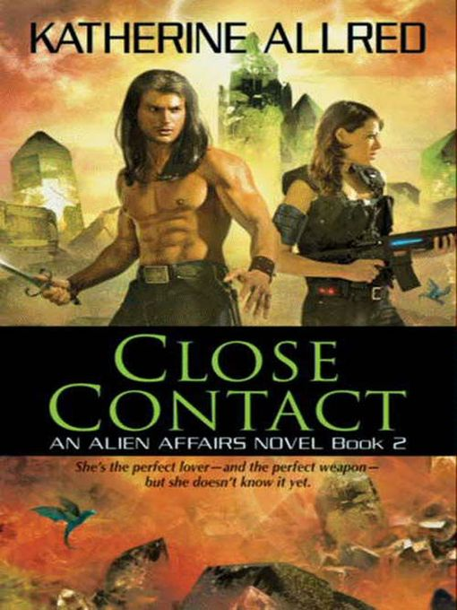 Title details for Close Contact by Katherine Allred - Available