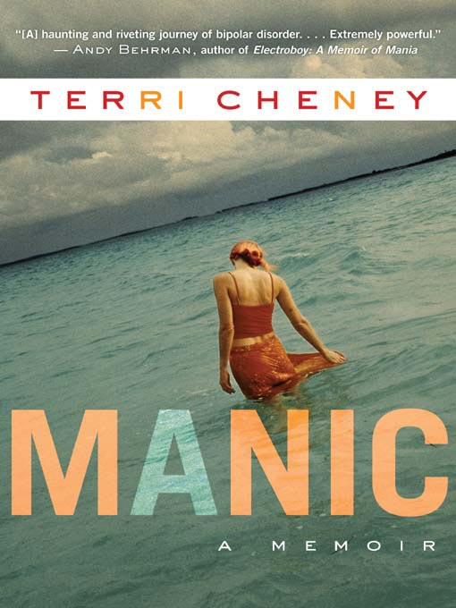 Title details for Manic by Terri Cheney - Available