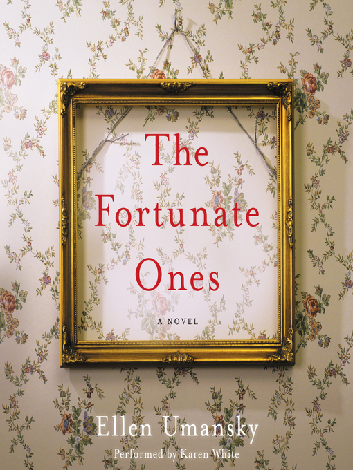 Title details for The Fortunate Ones by Ellen Umansky - Available