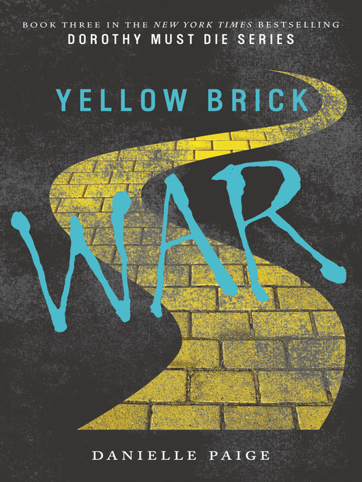Title details for Yellow Brick War by Danielle Paige - Wait list