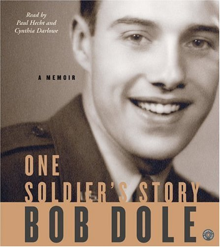 Title details for One Soldier's Story by Bob Dole - Available