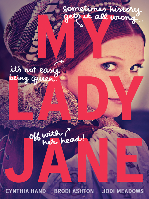 Title details for My Lady Jane by Cynthia Hand - Wait list