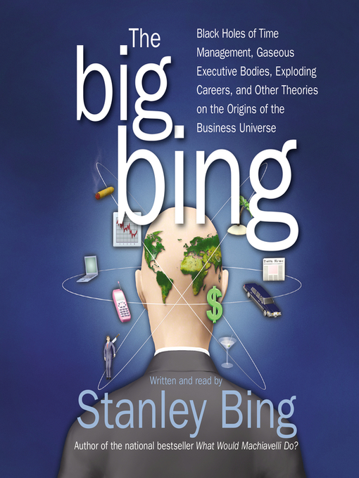 Title details for The Big Bing by Stanley Bing - Wait list