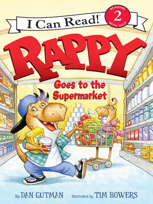 Title details for Rappy Goes to the Supermarket by Dan Gutman - Available