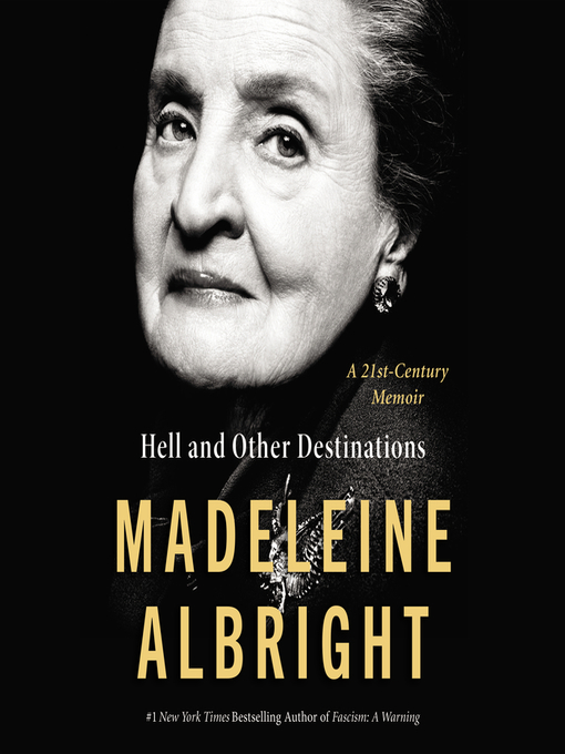 Title details for Hell and Other Destinations by Madeleine Albright - Available