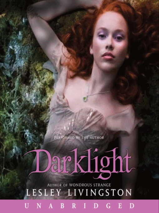 Title details for Darklight by Lesley Livingston - Available