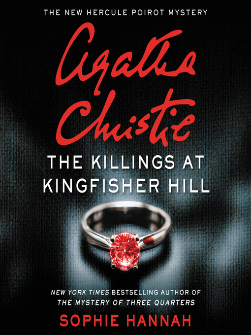 Title details for The Killings at Kingfisher Hill by Sophie Hannah - Available