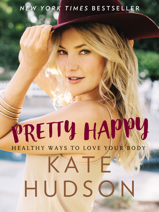 Title details for Pretty Happy by Kate Hudson - Available
