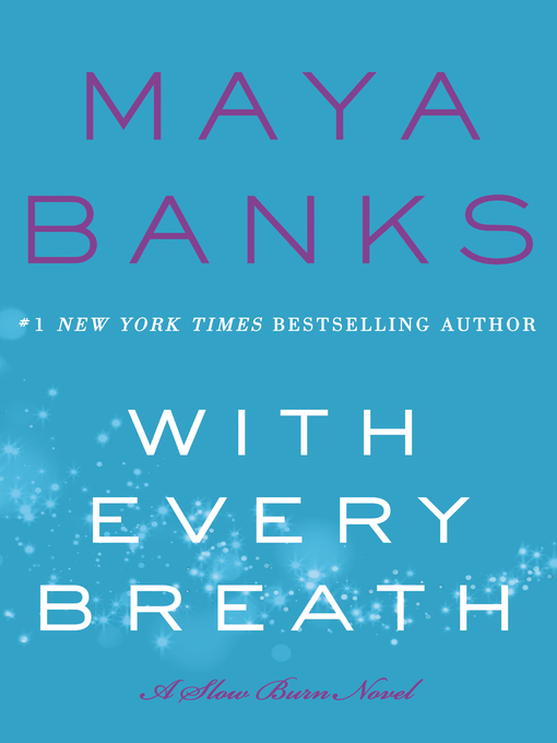 Title details for With Every Breath by Maya Banks - Wait list