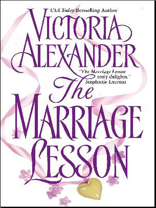 Title details for The Marriage Lesson by Victoria Alexander - Available