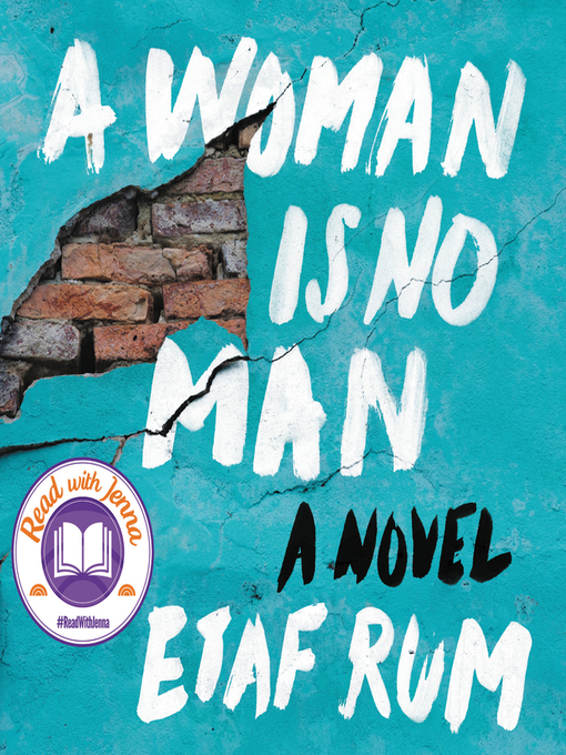 Title details for A Woman Is No Man by Etaf Rum - Wait list