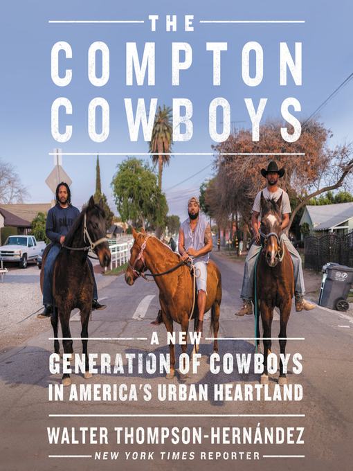 Title details for The Compton Cowboys by Walter Thompson-Hernandez - Available