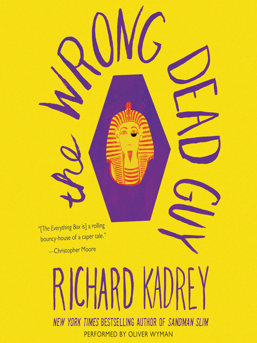 Title details for The Wrong Dead Guy by Richard Kadrey - Available