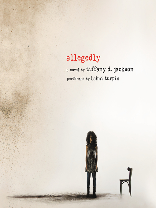 Title details for Allegedly by Tiffany D. Jackson - Wait list