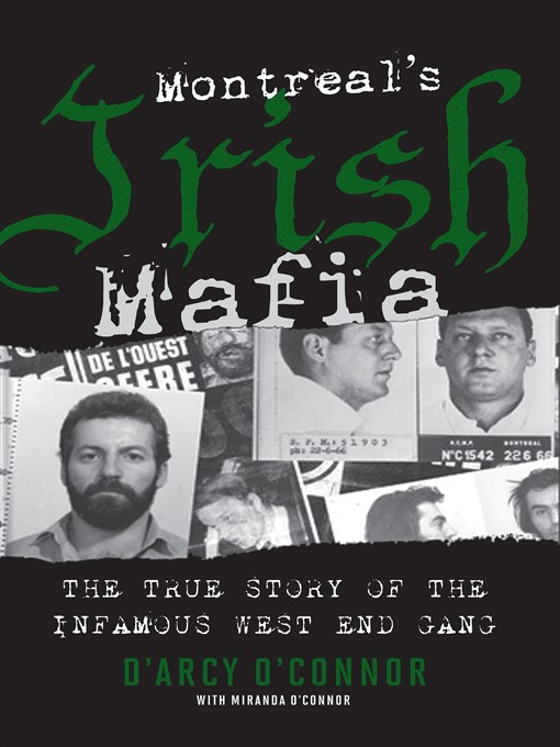 Title details for Montreal's Irish Mafia by D'Arcy O'Connor - Wait list