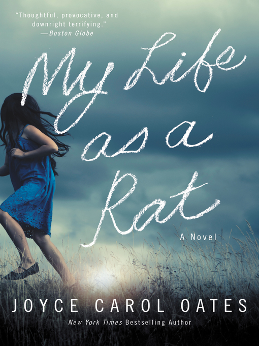 Title details for My Life as a Rat by Joyce Carol Oates - Wait list