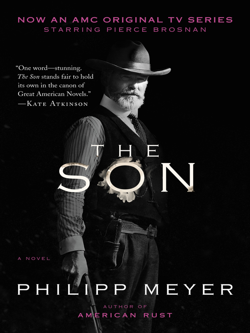 Title details for The Son by Philipp Meyer - Available