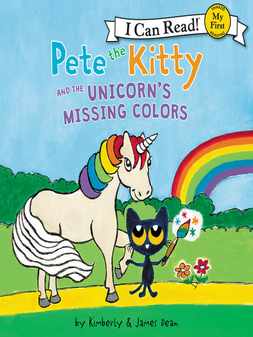 Title details for Pete the Kitty and the Unicorn's Missing Colors by James Dean - Available