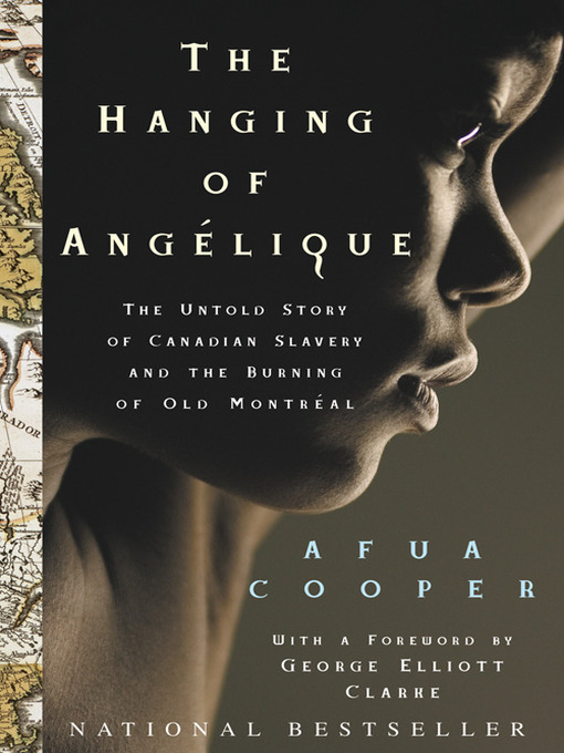 Title details for The Hanging of Angelique by Afua Cooper - Available