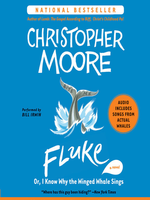 Title details for Fluke by Christopher Moore - Wait list