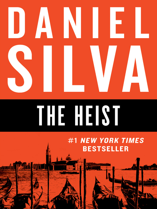 Title details for The Heist by Daniel Silva - Wait list