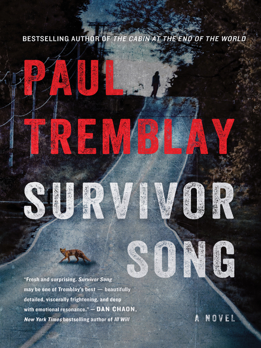 Title details for Survivor Song by Paul Tremblay - Wait list