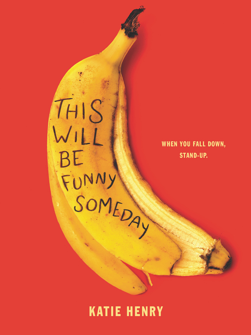 Title details for This Will Be Funny Someday by Katie Henry - Available