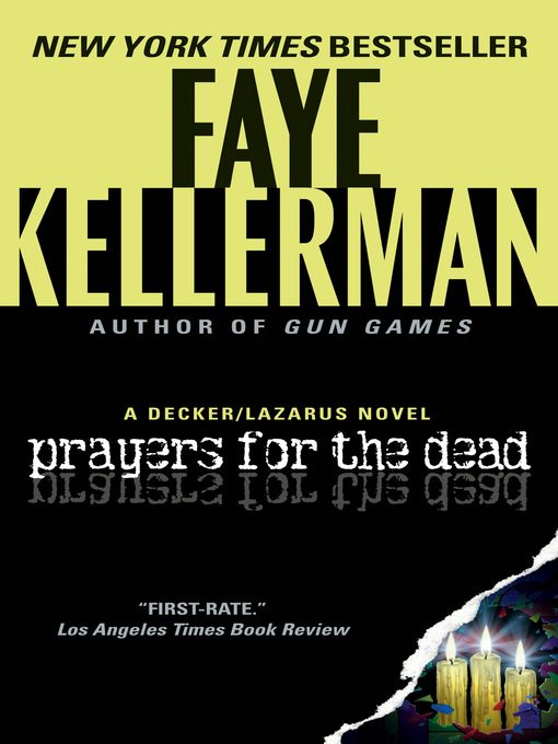 Title details for Prayers for the Dead by Faye Kellerman - Wait list