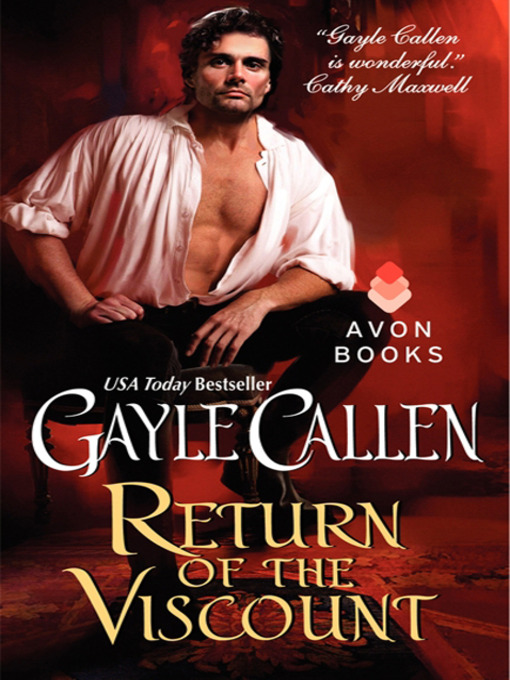 Title details for Return of the Viscount by Gayle Callen - Available