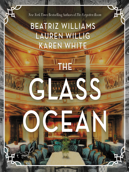 Title details for The Glass Ocean by Beatriz Williams - Wait list