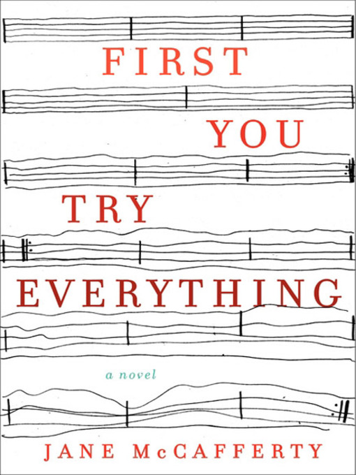 Title details for First You Try Everything by Jane McCafferty - Wait list