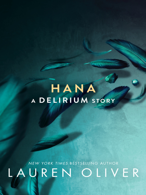 Title details for Hana by Lauren Oliver - Available