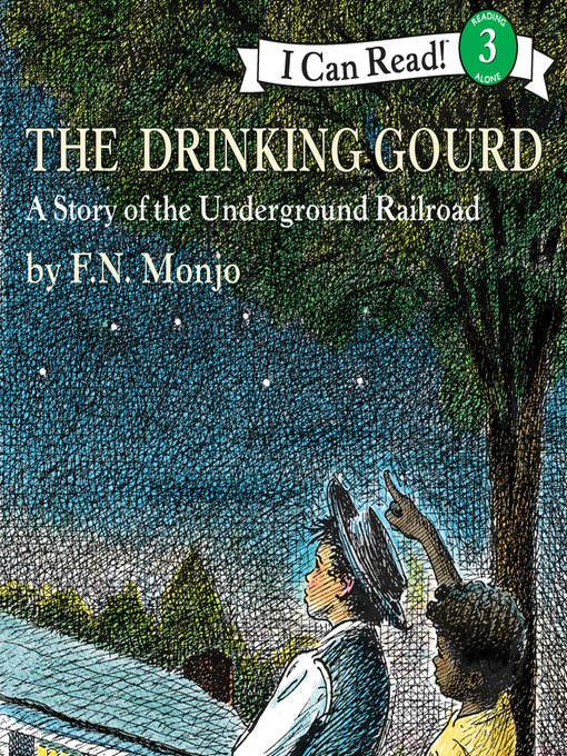 Title details for The Drinking Gourd by F. N. Monjo - Available