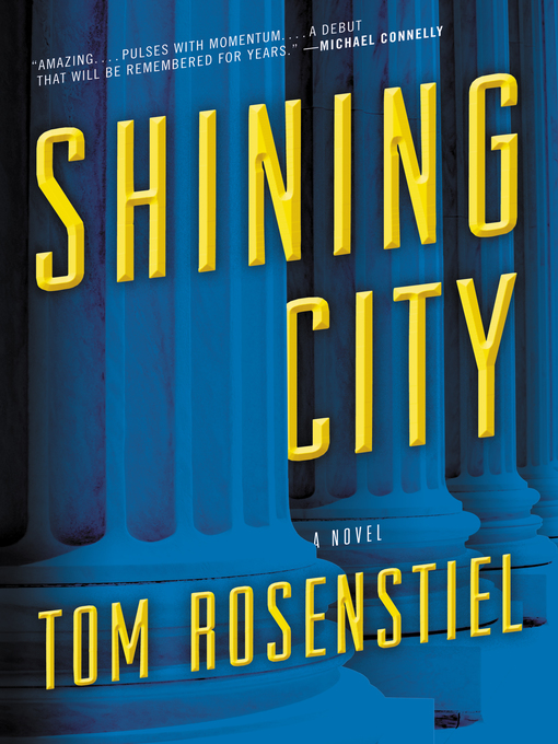 Title details for Shining City by Tom Rosenstiel - Wait list