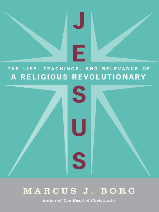 Title details for Jesus by Marcus J. Borg - Available