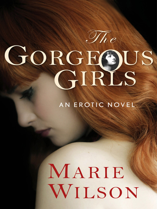 Title details for The Gorgeous Girls by Marie Wilson - Available