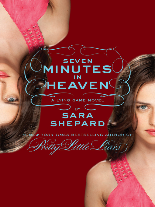 Title details for Seven Minutes in Heaven by Sara Shepard - Available
