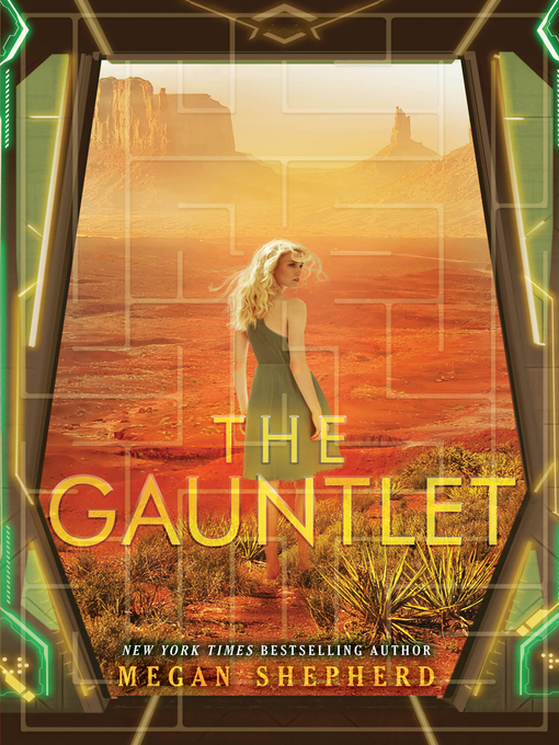 Title details for The Gauntlet by Megan Shepherd - Available