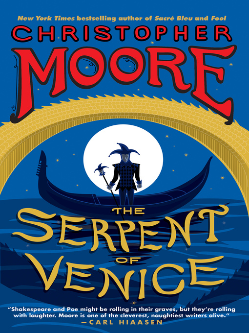 Title details for The Serpent of Venice by Christopher Moore - Wait list